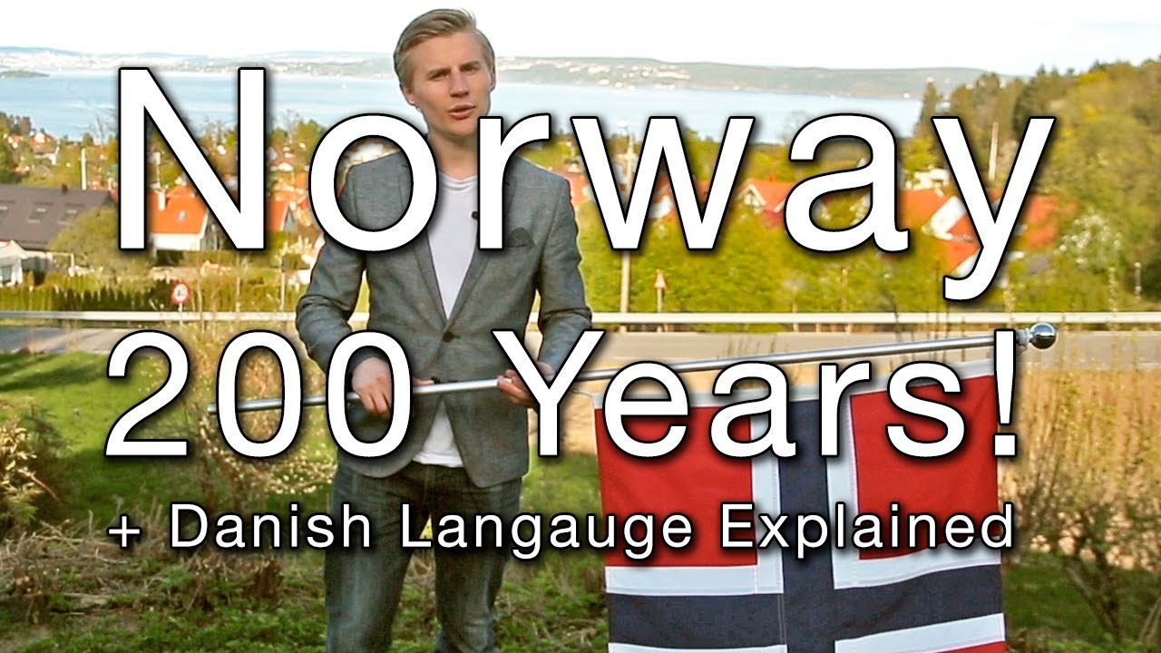 Norway 200 Years: How Danish Language Has Gone Wrong